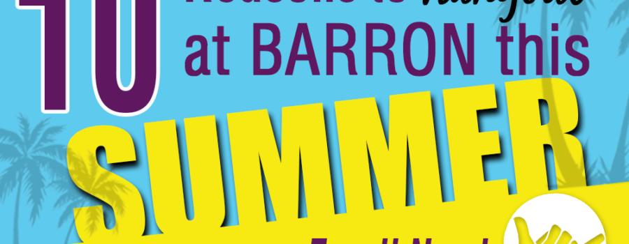 10 Reasons to Hang Out at Barron Gymnastics this Summer