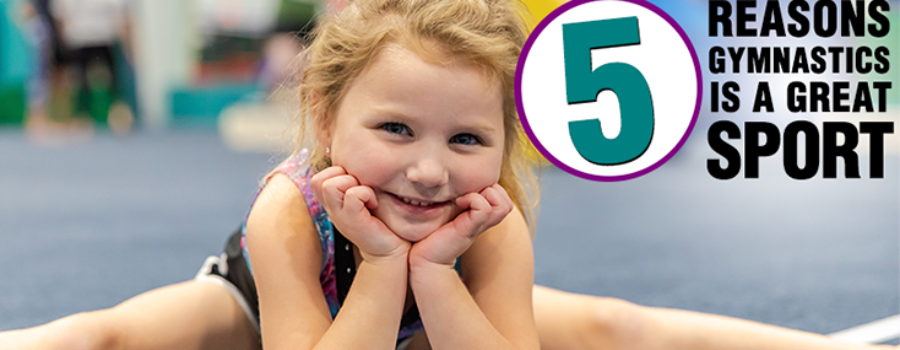 5 Reasons Gymnastics Is A Great Sport | by owner, Julie Barron